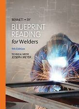 Blueprint Reading for Welders by A. E. Bennett and Louis J. Siy (2014, Spiral)