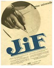 Publicité ancienne stylo Jif à mine universelle  1932