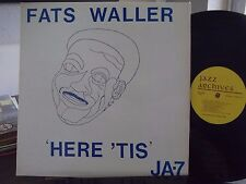 FATS WALLER HERE 'TIS LP RECORDED LIVE IN JAZZ ARCHIVES RECORDS