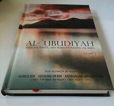 ISLAM-KORAN-SUNNAH- Al-Ubudiyah ( was es heißt, ein knecht Allahs zu sein )
