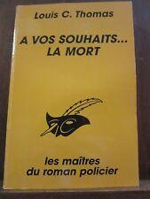 Louis C. Thomas: à vos souhaits...la mort /Le Masque N°2277 Champs-Elysées