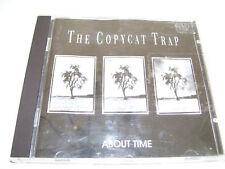 The Copycat Trap - About Time RARE DUTCH ROCK CD 1994