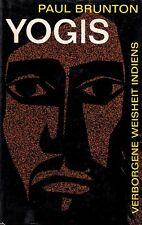 *w- YOGIS - Verborgene WEISHEIT Indiens - Paul BRUNTON gebunden (1961)