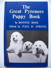 RARE 1983 1st Edition THE GREAT PYRENEES PUPPY BOOK By BONNIE ROSS Illustrated