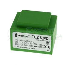 Trasformatore incapsulato doppia uscita 12V 6VA ingresso 230V 2x12V TEZ6,0/D