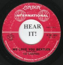 The Carefrees TEEN GIRL GROUP NOVELTY 45 (London Intl 10614) We Love You Beatles