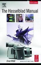 (Good)-The Hasselblad Manual (Hardcover)-Wildi, Ernst-0240806131