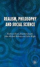 Realism, Philosophy and Social Science, Very Good, Wight, Dr Colin, Roberts, Dr