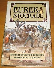 Eureka Stockade - Richard Butler 1983 1st ed