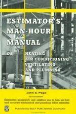 Estimator's Man-Hour Manual on Heating, Air Conditioning, Ventilating, and