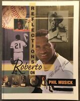 "Roberto Clemente -  ""Reflections on Roberto"" Book by Phil Musick - 1994"