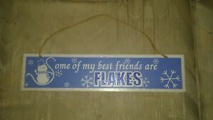 Some Of My Best Friends Are Flakes Snowman Christmas Decoration Wall Placard...