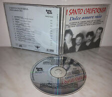 CD I SANTO CALIFORNIA - DOLCE AMORE MIO