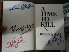 A Time To kill hard cover RARE COLLECTORS item 4 Authentic  Autographs.