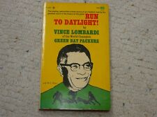 RUN TO DAYLIGHT! By Vince Lombardi of Green Bay Packers –