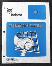 ORIGINAL BOBCAT 641 SKID STEER LOADER TRACTOR OPERATORS MANUAL VERY CLEAN