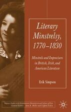 Literary Minstrelsy, 1770-1830: Minstrels and Improvisers in British, Irish, and
