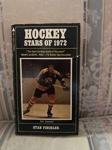 Hockey Stars Of 1972 By Stan Fischler Paperback Book