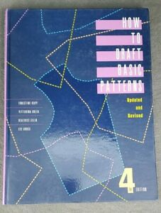 Fairchild Fashion Kopp & Rolfo: How To Draft Basic Patterns, Updated 4th Edition