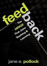 Feedback : The Hinge That Joins Teaching and Learning by Jane E. (Ellen)...