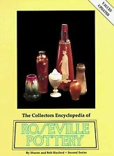 Collector's Encyclopedia of Roseville Pottery : Second Series by Huxford, Sharon