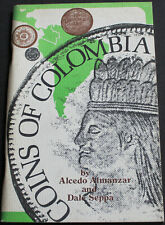 Coins Of Colombia By Almanzar & Seppa 1973 1st Edition Scarce Reference