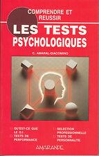 AMARAL-GIACOMINO C. / Les tests psychologiques. Qu'est-ce que le Q.I. - Tests...