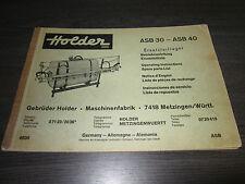Betriebsanleitung Ersatzteilliste Holder Spritze ASB 30 ASB 40 Spare Parts List