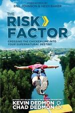 RISK FACTOR CROSSING CHICKEN LINE INTO YOUR SUPERNATURAL DESTINY By Chad NEW