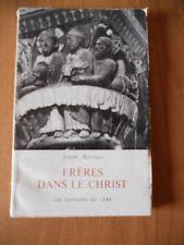 Joseph Ratzinger (Benedetto XVI) FRERES DANS LE CHRIST Les Editions du Cerf 1962