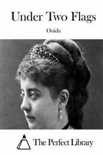 Under Two Flags by Ouida (2015, Paperback)