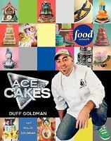 Ace of Cakes: Inside the World of Charm City Cakes by Duff Goldman 1ST ed