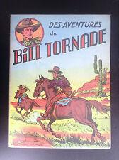 RARE reliure Artima Bill Tornade Audax 1953 Bob Dan Dansler TRES TRES BON ETAT