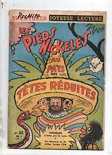 JOYEUSE LECTURE n°35. Les Pieds Nickelés au Pays des Têtes réduites.1959. PELLOS