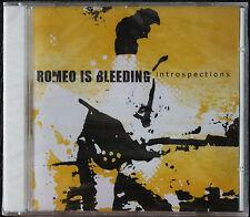 "ROMEO IS BLEEDING ""INTROSPECTIONS""   CD"