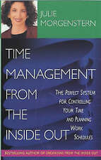 Time Management from the Inside Out by Julie Morgenstern (Paperback, 2001)
