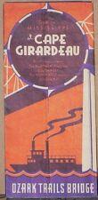 1940's Promotional Brochure/Regional Map of Cape Girardeau & Ozark Trails Bridge