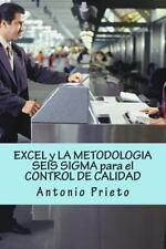 EXCEL y la METODOLOGIA SEIS SIGMA para el CONTROL de CALIDAD by Antonio...