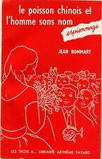 Le Poisson Chinois et l'homme sans nom - Jean Bommart - Espionnage 1958