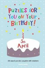 Puzzles for You on Your Birthday - 5th April (2014, Paperback)