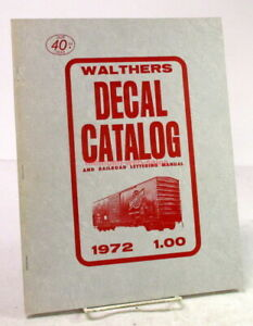 Walthers~Vintage 1972 Decal Catalog & Railroad Lettering Manual~HO,N,O Scale