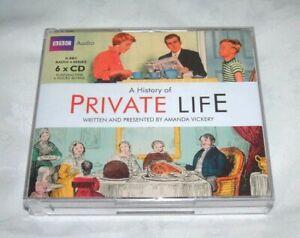 A HISTORY OF PRIVATE LIFE by AMANDA VICKERY AUDIO BOOK 6 x CD SET BBC RADIO 4