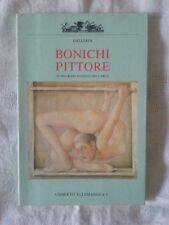 Bonichi pittore - M. Fagiolo Dell'Arco - Ed. Allemandi - 1990 - Catalogo mostra