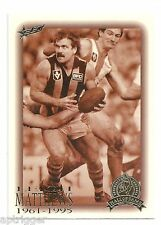 1996 Select Hall of Fame (92) Leigh MATTHEWS Hawthorn