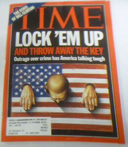 Time Magazine Lock 'Em Up And Throw Away The Key February 1994 043014R
