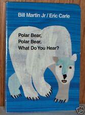 Polar Bear, Polar Bear, What Do You Hear? by Bill Ma...