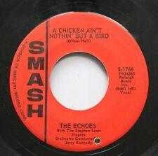 50'S & 60'S 45 The Echos - A Chicken Ain'T Nothin' But A Bird / Bluebirds Over T