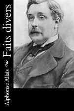 Faits Divers by Alphonse Allais (2016, Paperback)