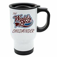 The Worlds Best Childminder Thermal Eco Travel Mug - White Stainless Steel
