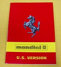 Ferrari Mondial 8 - Very RARE Original Owners Handbook - MY1981 &82 USA Version